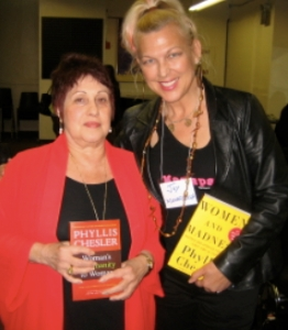 Dr. Phyllis Chesler and Joy Rose