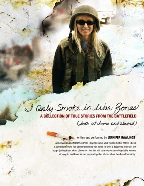 Jennifer Rawlings, I Only Smoke In War Zones